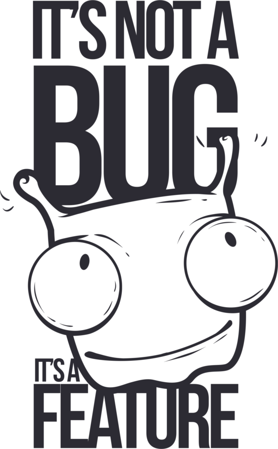 Not A Bug T Shirt Design Free Vector